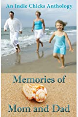 Memories of Mom and Dad Kindle Edition