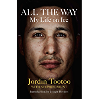 All the Way: My Life On Ice