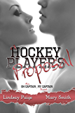 A Hockey Player's Proposal (Oh Captain My Captain Book 2)
