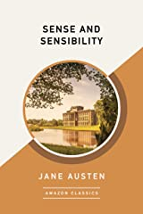 Sense and Sensibility (AmazonClassics Edition) Kindle Edition