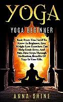 Yoga Beginner: Easy Yoga Poses Best Weight Loss