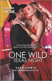One Wild Texas Night (Return of the Texas Heirs Book 2)