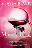 Mine to Hold (Wicked Lovers series Book 6)