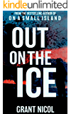 Out On The Ice (The Grímur Karlsson Mysteries Book 4)