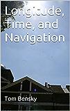 Longitude, Time, and Navigation