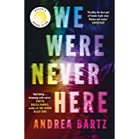 We Were Never Here: The addictively twisty Reese Witherspoon Book Club pick soon to be a major Netflix film