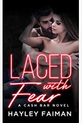 Laced with Fear: Notorious Devils (Cash Bar Book 1) Kindle Edition