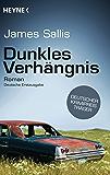 Dunkles Verhängnis: Roman