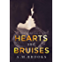 Hearts and Bruises (Hearts Series Book 1)