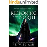 Reckoning of the North: A Tale of the Dwemhar (Saints of Wura Book 3)