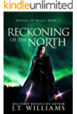 Reckoning of the North: A Tale of the Dwemhar (Rogues of Magic Book 3)