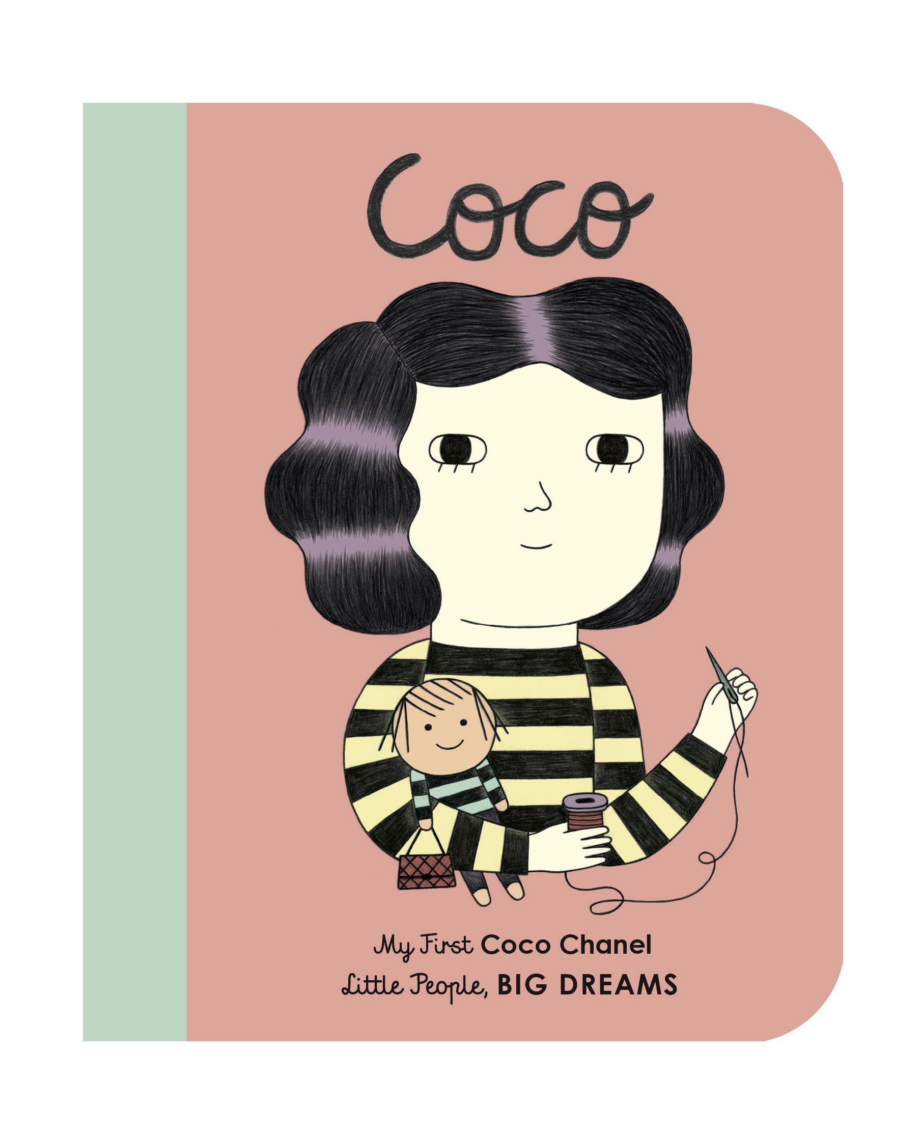 Coco Chanel: My First Coco Chanel Little People, Big Dreams ...