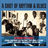 A Shot Of Rhythm & Blues [Double CD]