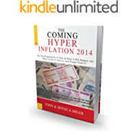 "THE COMING ""HYPER-INFLATION"" 2014 (English Edition)"