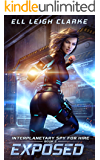 Exposed (Interplanetary Spy for Hire Book 2)
