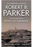 Death in Paradise: A Jesse Stone Mystery (The Jesse Stone Series)