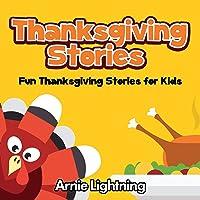 Thanksgiving Stories: Fun Thanksgiving Stories for Kids