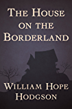 The House on the Borderland