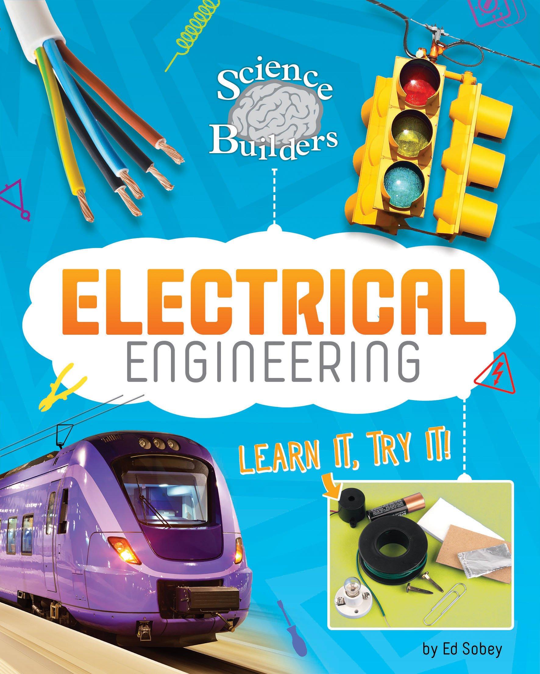 Electrical Engineering: Learn It, Try It! (Science Brain Builders) ebook