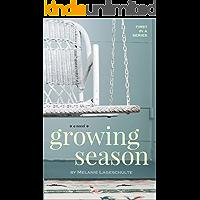 Growing Season: a novel (Book 1) book cover