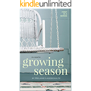 Growing Season: a novel (Book 1) (Melinda Foster Series)