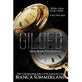 Gilded (New Rules Trilogy Book 2)