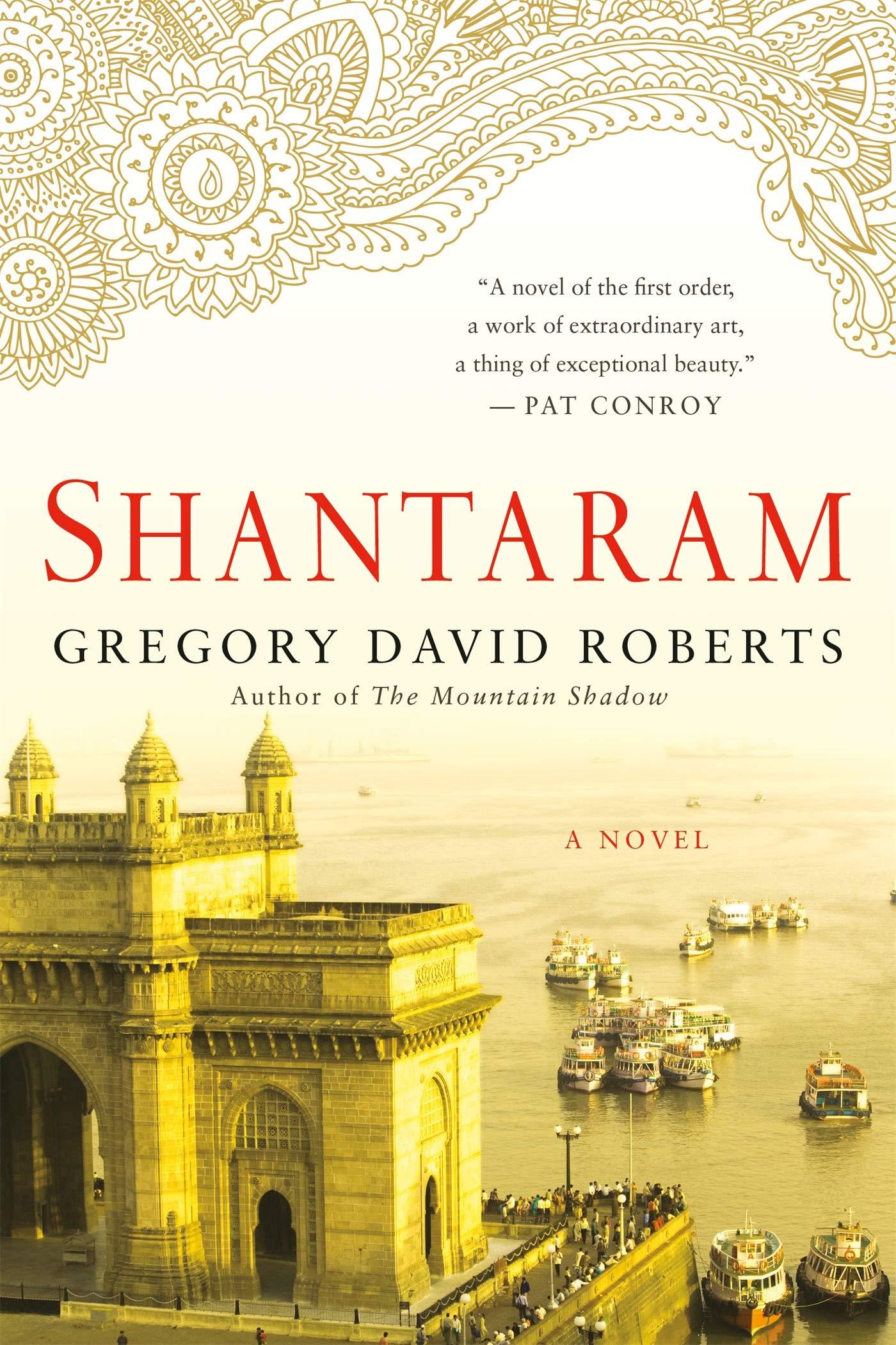Best Travel Books: Shantaram by Gregory David Roberts