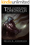 The Godling Chronicles : The Shadow of Gods (Book Three)