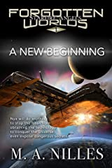 A New Beginning (Starfire Angels: Forgotten Worlds Book 1) Kindle Edition