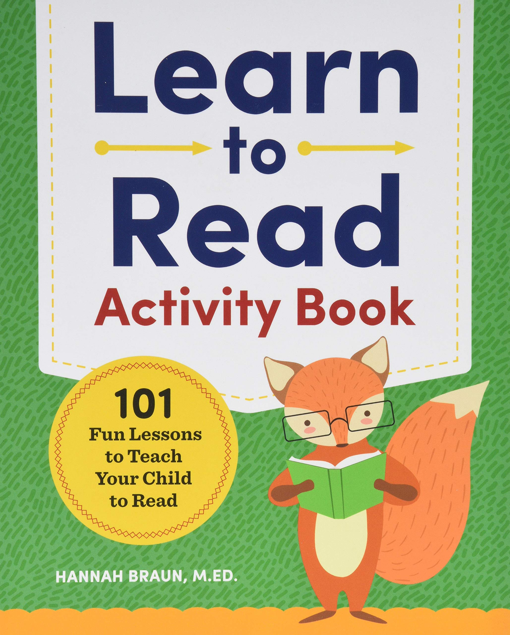 Learn To Read Activity Book  101 Fun Lessons To Teach Your Child To Read