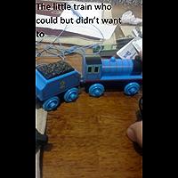 De kleine trein die kon maar niet wilde (voor kinderen)