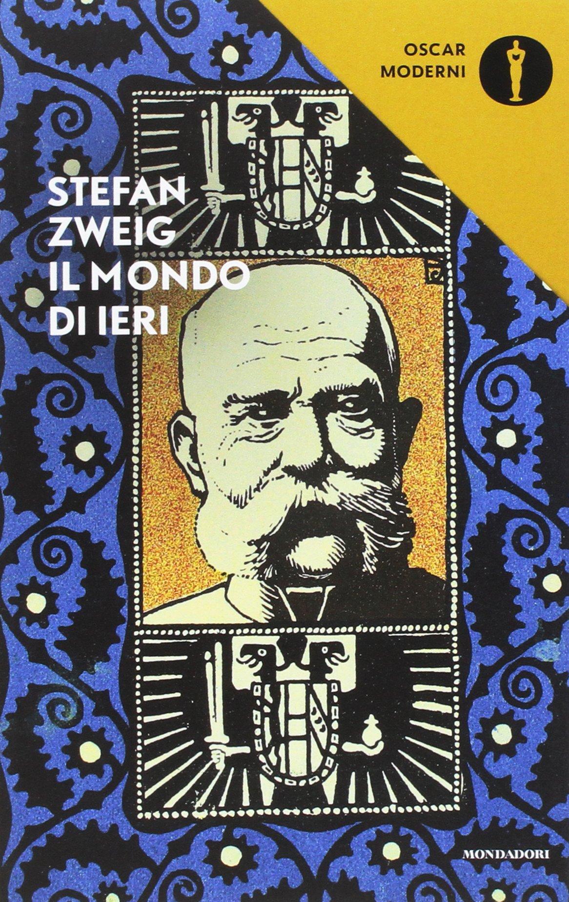 Il mondo di ieri. Ricordi di un europeo Copertina flessibile – 15 dic 2017 Stefan Zweig L. Mazzucchetti Mondadori 8804683244