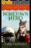 Hometown Hero (Locust Point Mystery Book 4)