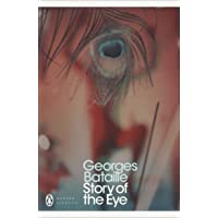 Story of the Eye: By Lord Auch (Penguin Modern Classics)