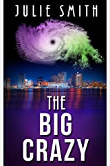 The Big Crazy: A Gripping Police Procedural Thriller (The Skip Langdon Series Book 11) Kindle Edition