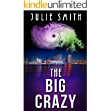The Big Crazy: A Gripping Police Procedural Thriller (The Skip Langdon Series Book 11)