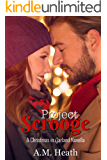 Project Scrooge (Christmas in Garland Collection Book 1)