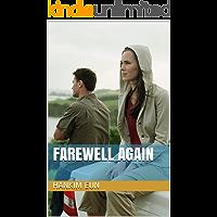 Farewell Again (English Edition)