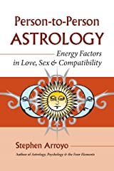 Person-to-Person Astrology: Energy Factors in Love, Sex and Compatibility (English Edition) eBook Kindle