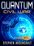 QUANTUM Civil War: (Book 1)