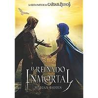 El reinado inmortal (La caída de los reinos)
