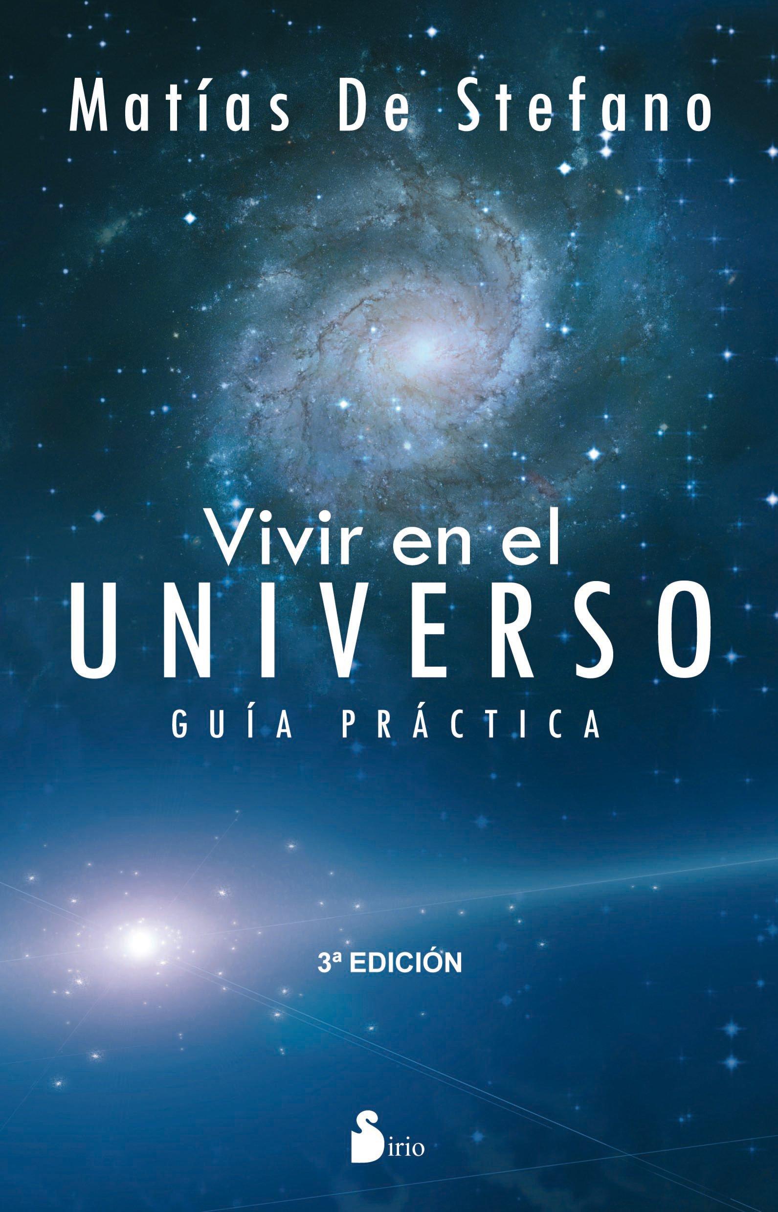 Vivir en el Universo: Guia Practica (Spanish) Paperback – Jul 30 2012