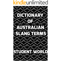 Dictionary of Australian Slang Terms