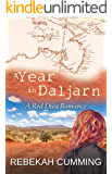 A Year In Daljarn: A Red Dust Romance