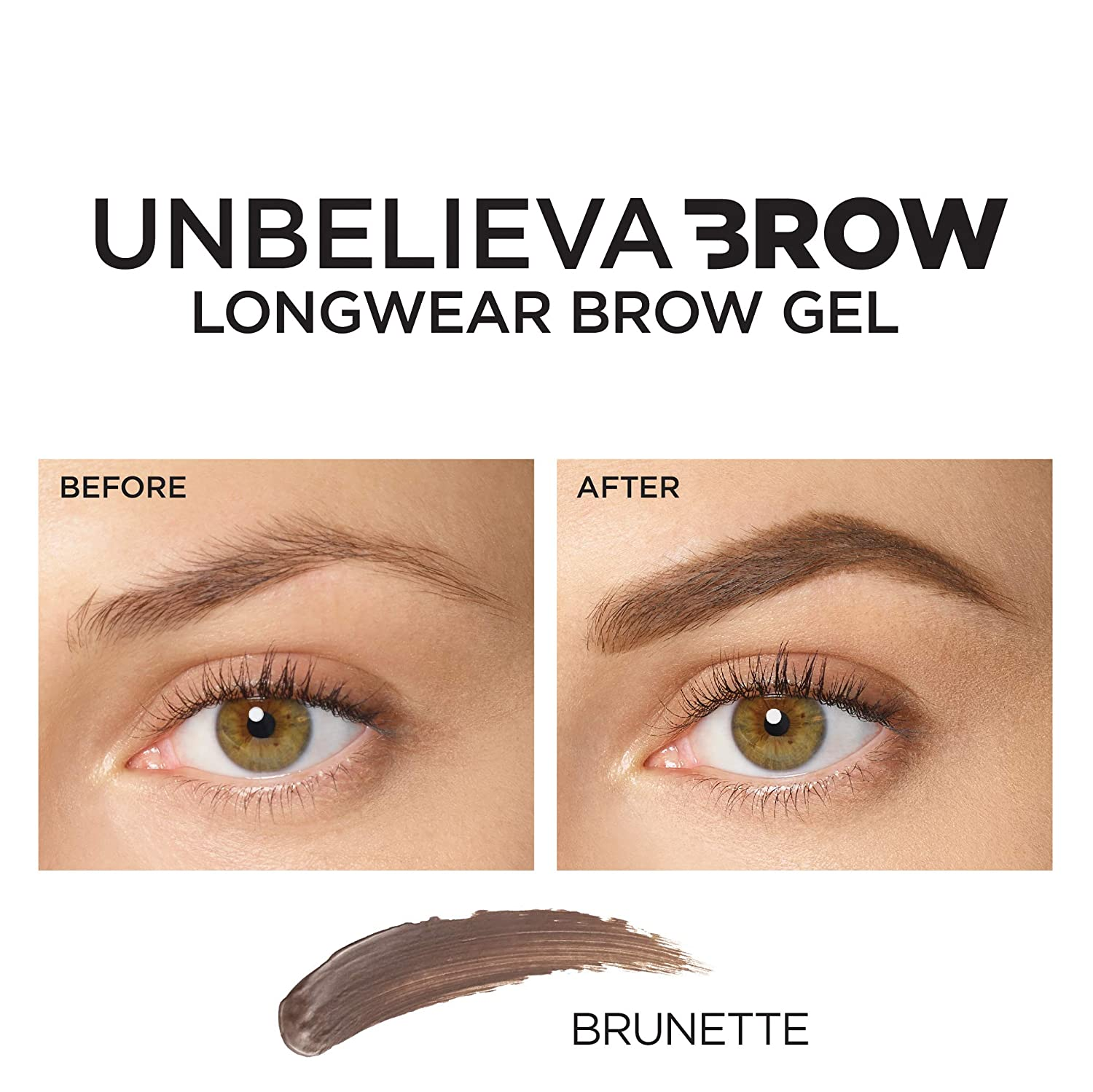 a7b8fd6113fa Amazon.com: L'Oreal Paris Unbelieva-Brow Tinted Brow Makeup, Longwear,  Waterproof Brow Gel, Sweat Resistant, Transfer Proof, Fills and Thickens  Brows, ...