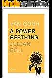 Van Gogh: A Power Seething (Icons)