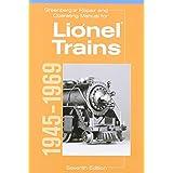 Greenberg's Repair and Operating Manual for Lionel Trains, 1945-1969 (Greenberg's Repair and Operating Manuals)