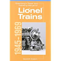Greenberg's Repair and Operating Manual for Lionel Trains, 1945-1969