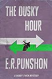 The Dusky Hour: A Bobby Owen Mystery (The Bobby Owen Mysteries Book 9)