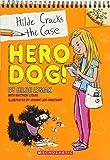 Hero Dog!: A Branches Book (Hilde Cracks the Case #1) (1)